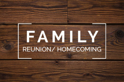 FOLHOW Family Reunion/ Homecoming - Oct. 11th